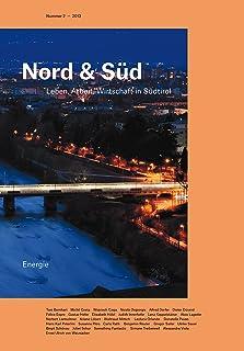 Nord & Süd 2013: Leben, Arbeit, Wirtschaft in Südtirol (German Edition)