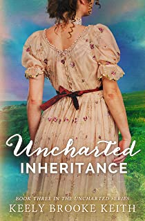 Uncharted Inheritance (The Uncharted Series Book 3)