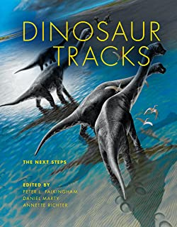 Dinosaur Tracks: The Next Steps (Life of the Past) (English Edition)