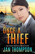 Once a Thief: An International Christian Romantic Suspense (Protector Sweethearts Book 1)