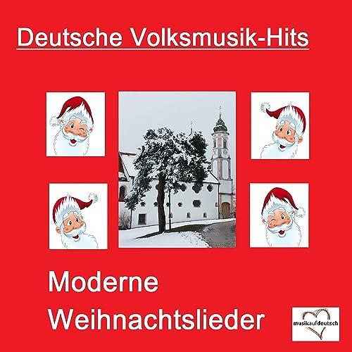 Weihnachtslieder Modern Deutsch.Deutsche Volksmusik Hits Moderne Weihnachtslieder By Various