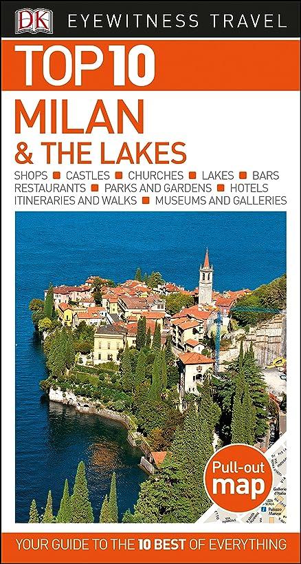 Top 10 Milan and the Lakes (DK Eyewitness Travel Guide)