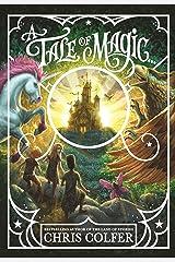 A Tale of Magic... Kindle Edition