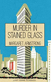 Murder in Stained Glass: A Miss Trumble Mystery Novel (Lost Crime Classics Book 1)