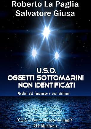 U.S.O. Oggetti Sottomarini non Identificati: Analisi del fenomeno e casi siciliani