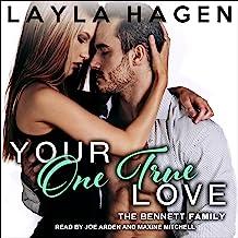 Your One True Love: Bennett Family Series, Book 8