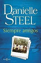 Siempre amigos (Spanish Edition)