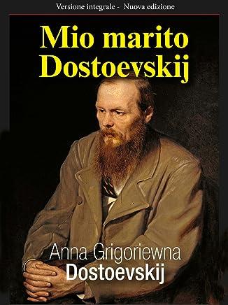 Mio marito Dostoevskij (Gli Imperdibili Vol. 5)