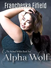 Alpha Wolf (Animal Within Book 2)