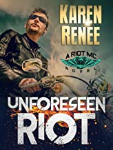 Unforeseen Riot: A Riot MC Novel (English Edition)