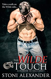 THE WILDE TOUCH: Book Two of The Touch Series