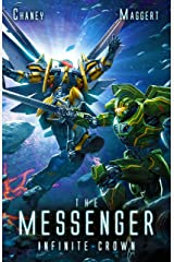 Infinite Crown: A Mecha Scifi Epic (The Messenger Book 15) Kindle Edition