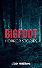 Bigfoot Horror Stories