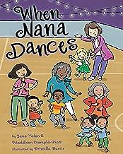 When Nana Dances