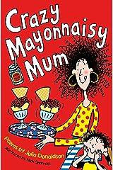 Crazy Mayonnaisy Mum Kindle Edition