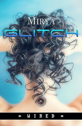 Glitch (Wired Vol. 1)