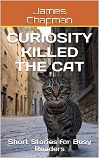 Best curiosity killed the cat short story Reviews