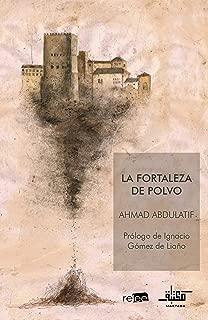 LA FORTALEZA DE POLVO (MAKTABA nº 1) (Spanish Edition)