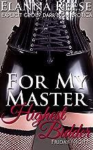 GROUP For My Master: Highest Bidder - Friday Night: Explicit Group Dark BDSM Erotica