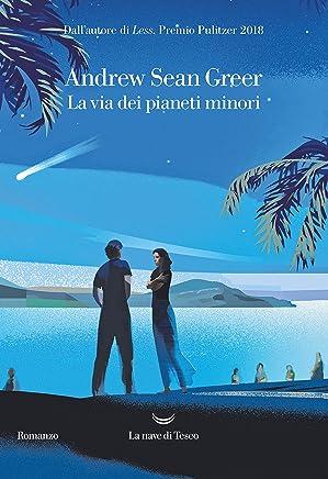 La via dei pianeti minori (Italian Edition)