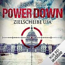 Power Down - Zielscheibe USA: Dewey Andreas 1