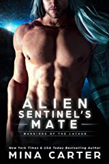 Alien Sentinel's Mate (Warriors of the Lathar Book 15) Kindle Edition