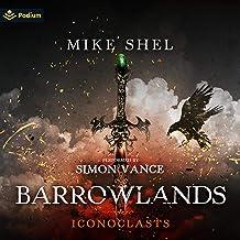 Barrowlands: Iconoclasts, Book 0