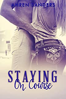 Staying On Course (Collision Course Book 2)
