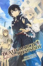 Death March to the Parallel World Rhapsody, Vol. 1 (light novel) (Death March to the Parallel World Rhapsody (light nove...