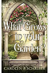 What Grows in Your Garden? (Smoky Mountain Mysteries Book 1) Kindle Edition