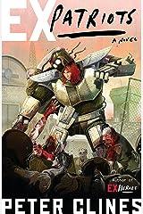 Ex-Patriots: A Novel (Ex-Heroes Book 2) Kindle Edition