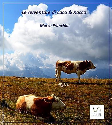 Le Avventure di Luca e Rocco