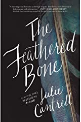 The Feathered Bone Kindle Edition