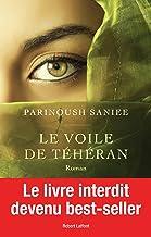 Le Voile de Téhéran (French Edition)