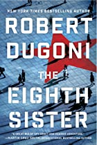 Cover image of The Eighth Sister by Robert Dugoni