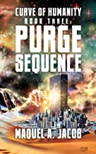 Purge Sequence (Curve of Humanity Book 3)