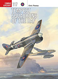 Tempest Squadrons of the RAF (Combat Aircraft Book 117)
