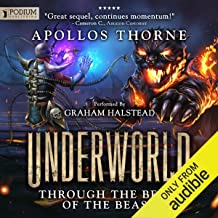 Through the Belly of the Beast: Underworld, Book 2