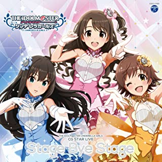 THE IDOLM@STER CINDERELLA GIRLS CG STAR LIVE Stage Bye Stage