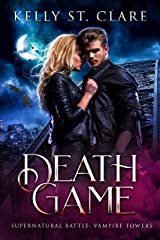 Death Game: Supernatural Battle (Vampire Towers Book 3) (English Edition) Format Kindle
