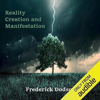 Reality Creation and Manifestation