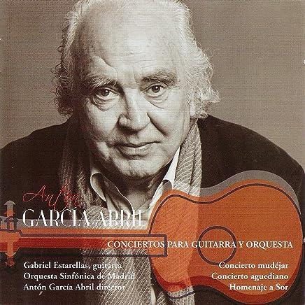 Antón García Abril: Conciertos para Guitarra y Orquesta