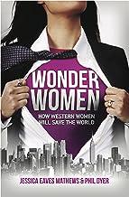 Wonder Women: How Western Women Will Save the World