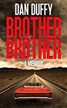 Brother Brother: A Brother's Search for his Missing Brother (English Edition)