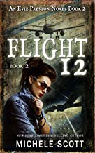 Flight 12: A Evie Preston Mystery (Flight 12 Begins Series Book 7)