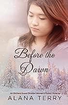 Before the Dawn: An Orchard Grove Christian Women's Fiction Novel