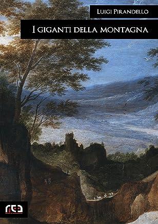 I giganti della montagna (Classici Vol. 273)