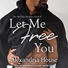 Let Me Free You: McClain Brothers, Book 4