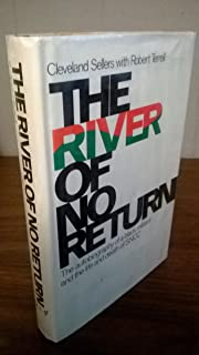 The river of no return;: The autobiography of a Black militant and the life and death of SNCC,