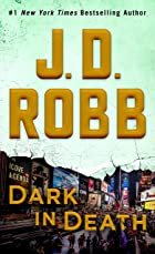 Cover image of Dark in Death by J. D. Robb